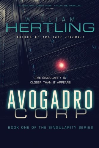 Singularity Book 1 Avogadro Corp Cover